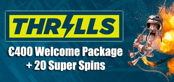 Welcome Package up to €400 and 20 Super Spins from Thrills Casino