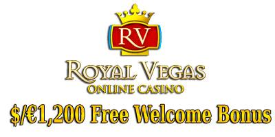 €1,200 Welcome Bonus from Royal Vegas Casino