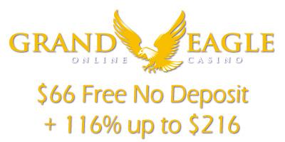 66 Free 116 Up To 216 At Grand Eagle No Deposit Bonus