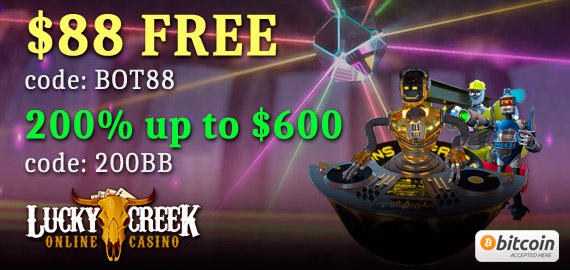 $88 Free + 200% up to $600 from Lucky Creek Casino