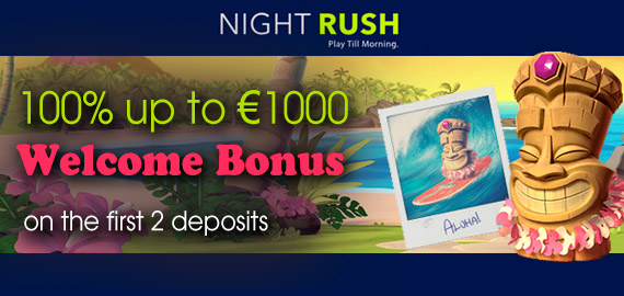 Welcome Bonus package €1,000 from NightRush Casino