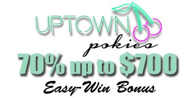 70% up to $700 x 2 times Bonus from Uptown Pokies Casino