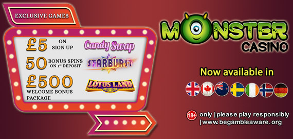 £5 FREE Sign Up Bonus + 500 Free Spins + £500 Welcome Bonus from Monster Casino