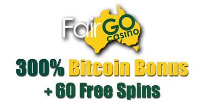 300% up to $600 Bitcoin Bonus + 60 Free Spins from Fair Go Casino